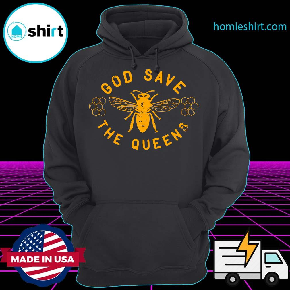 Bee God Save The Queen Shirt Hoodie