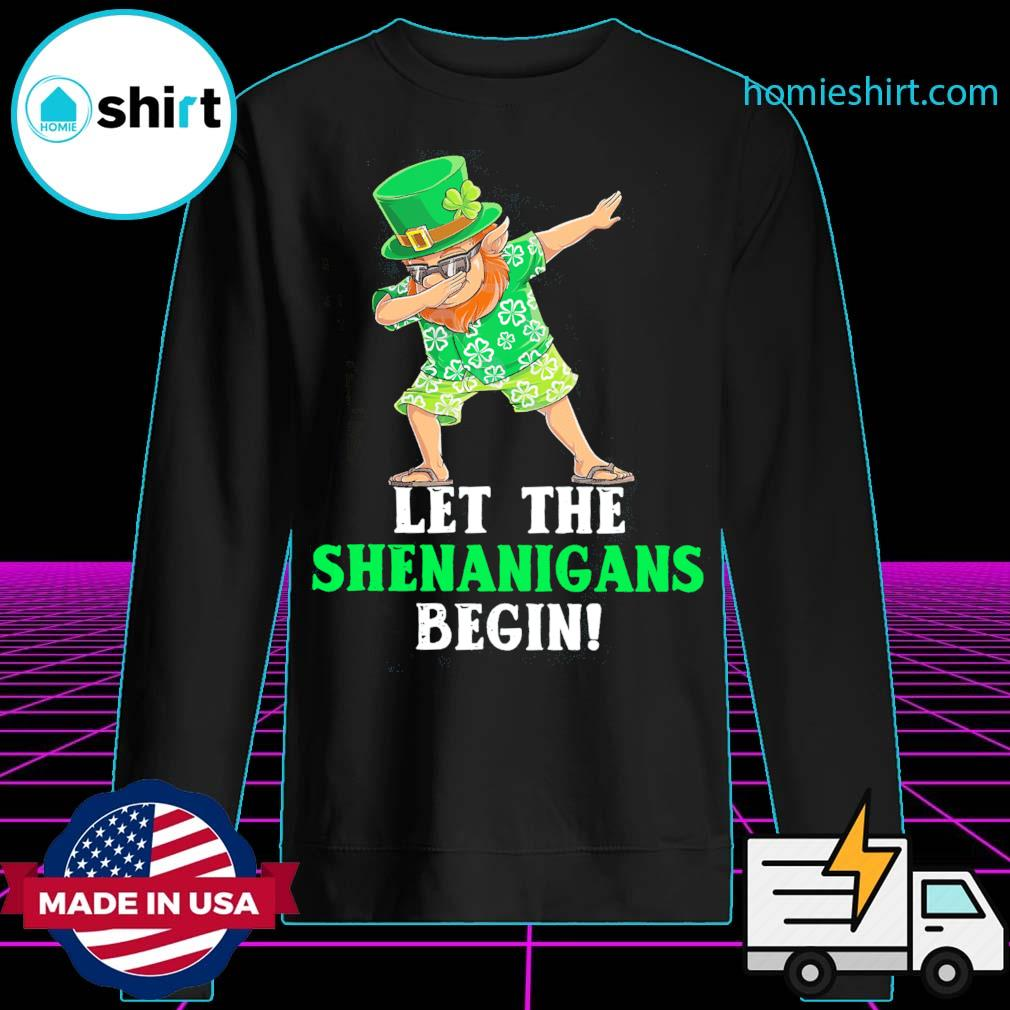 Dabbing Leprechaun let the shenanigans begin patrick's day s Sweater