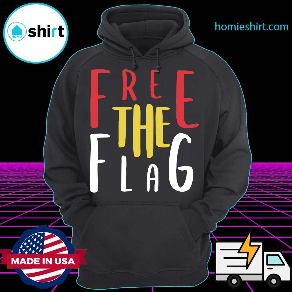 Official Free The Flag Shirt Hoodie