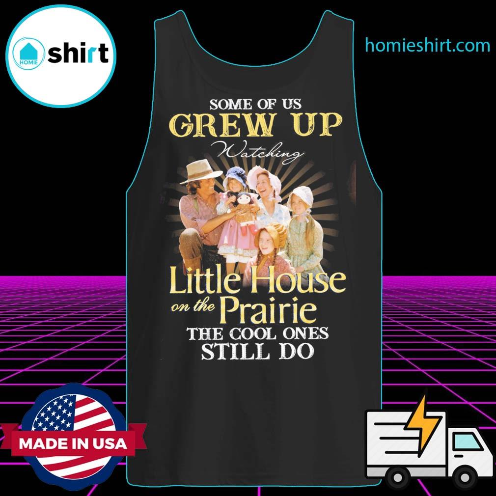 Some of us Grew up watching Little house on the Prairie the cool ones still do s Tank-Top