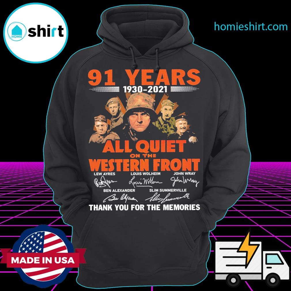 91 years 1930 2021 All Quiet On The Western Front signatures thank you for the memories Hoodie