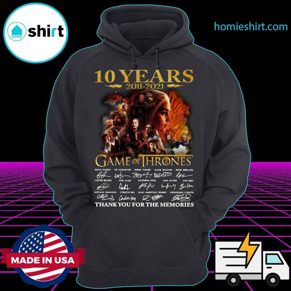 Official 10 Years 2011 2021 Game Of Thrones Movies Signatures Thank You For The Memories Shirt Hoodie