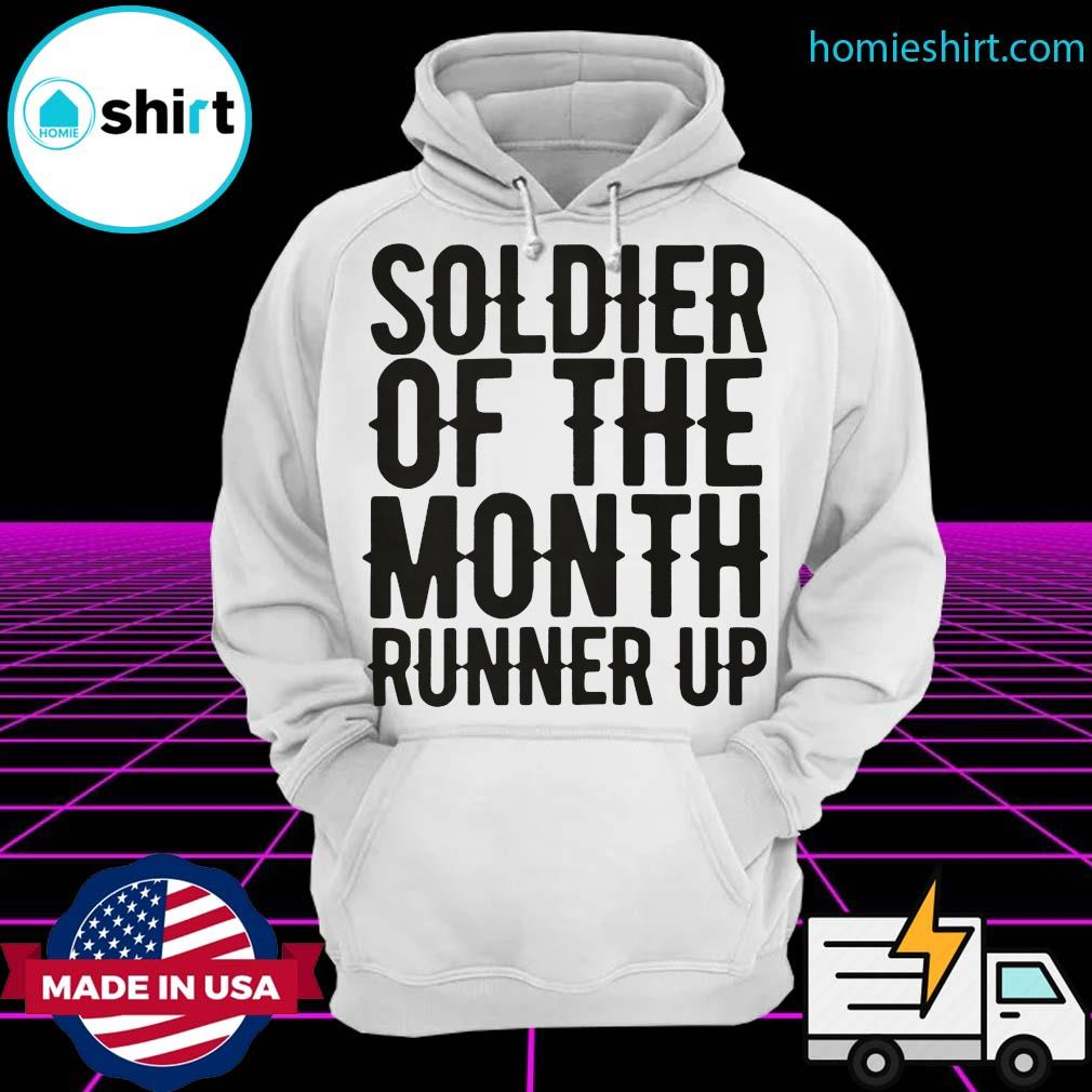 Soldier of the month runner up Hoodie