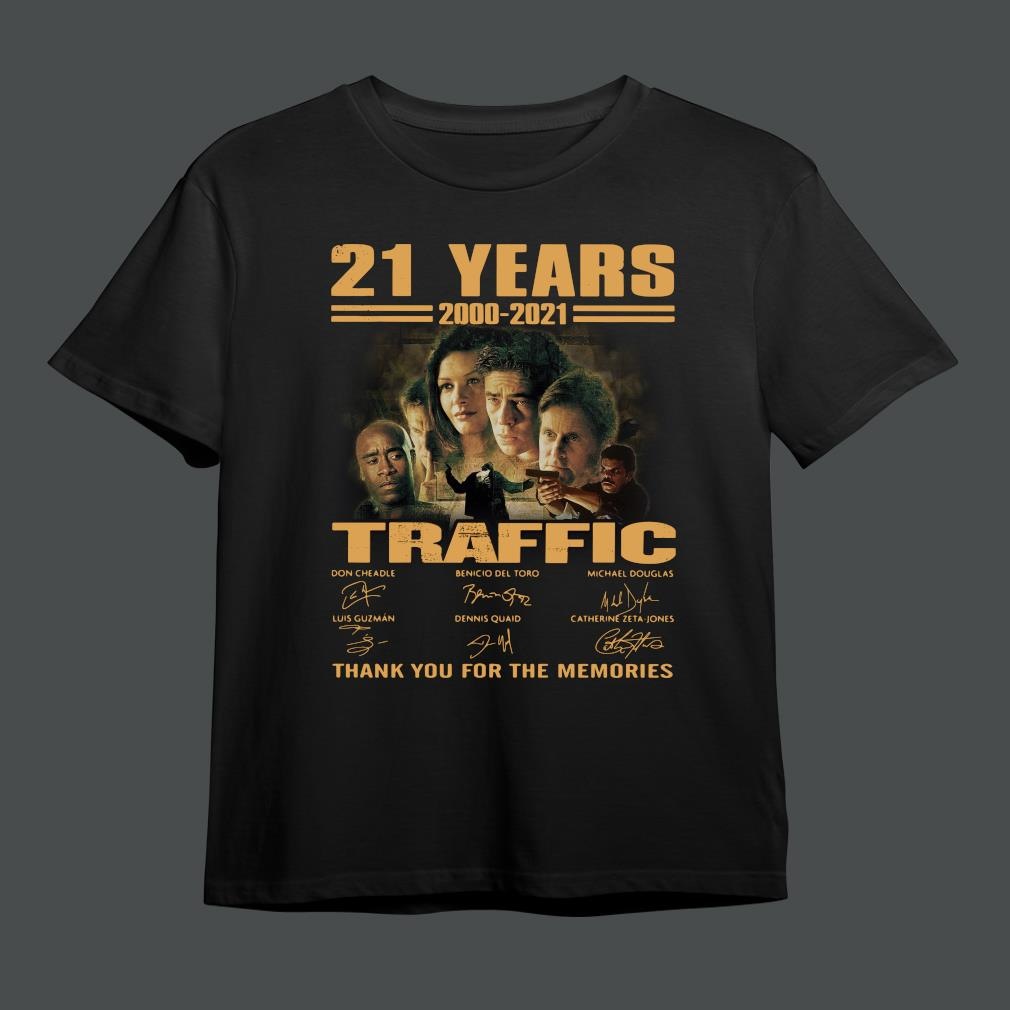 21 years 2000-2021 Traffic thank you for the memories signatures shirt