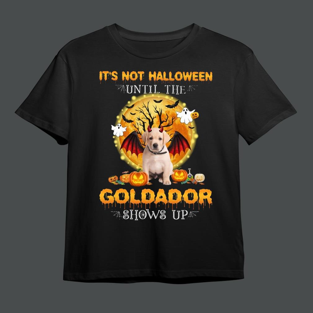 Official it's not Halloween until the Goldador shows up shirt