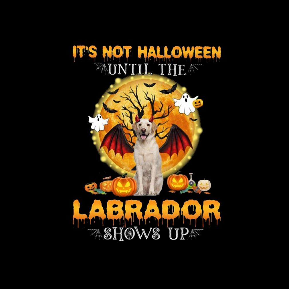 Top it's not Halloween until the Labrador shows up shirt(1) invisible