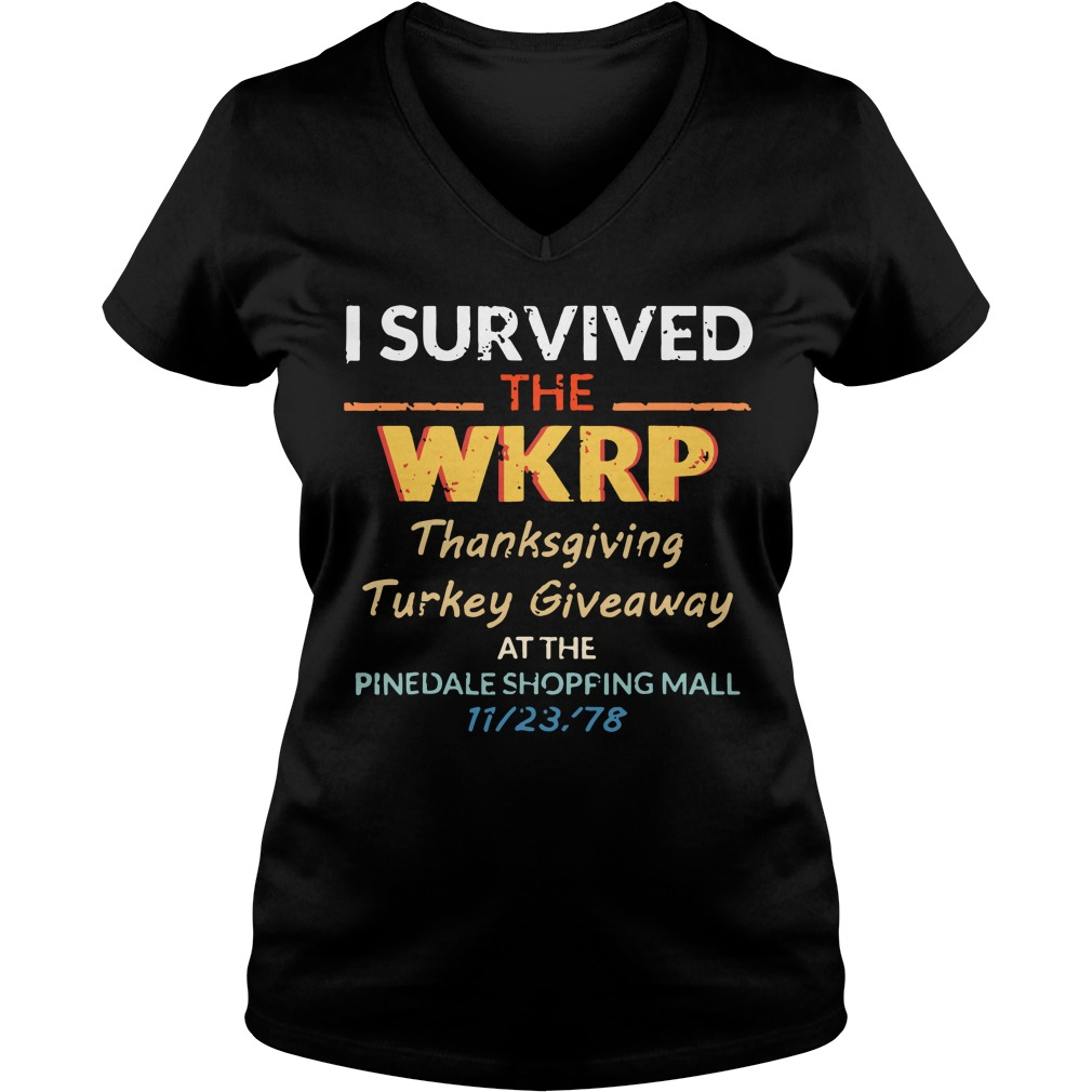 I survived the WKRP thanksgiving Turkey Giveaway at the pinedale shopping mall V-neck