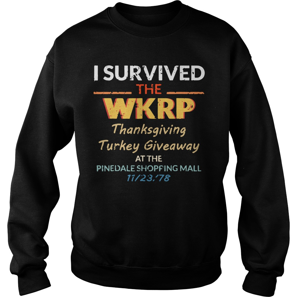 I survived the WKRP thanksgiving Turkey Giveaway at the pinedale shopping mall sweater