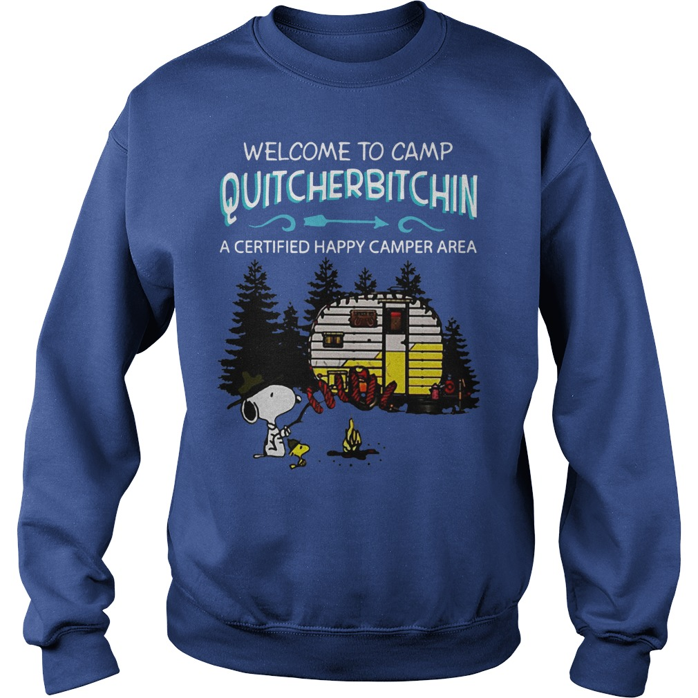 Snoopy welcome to camp Quitcherbitchin a certified happy camper area sweater
