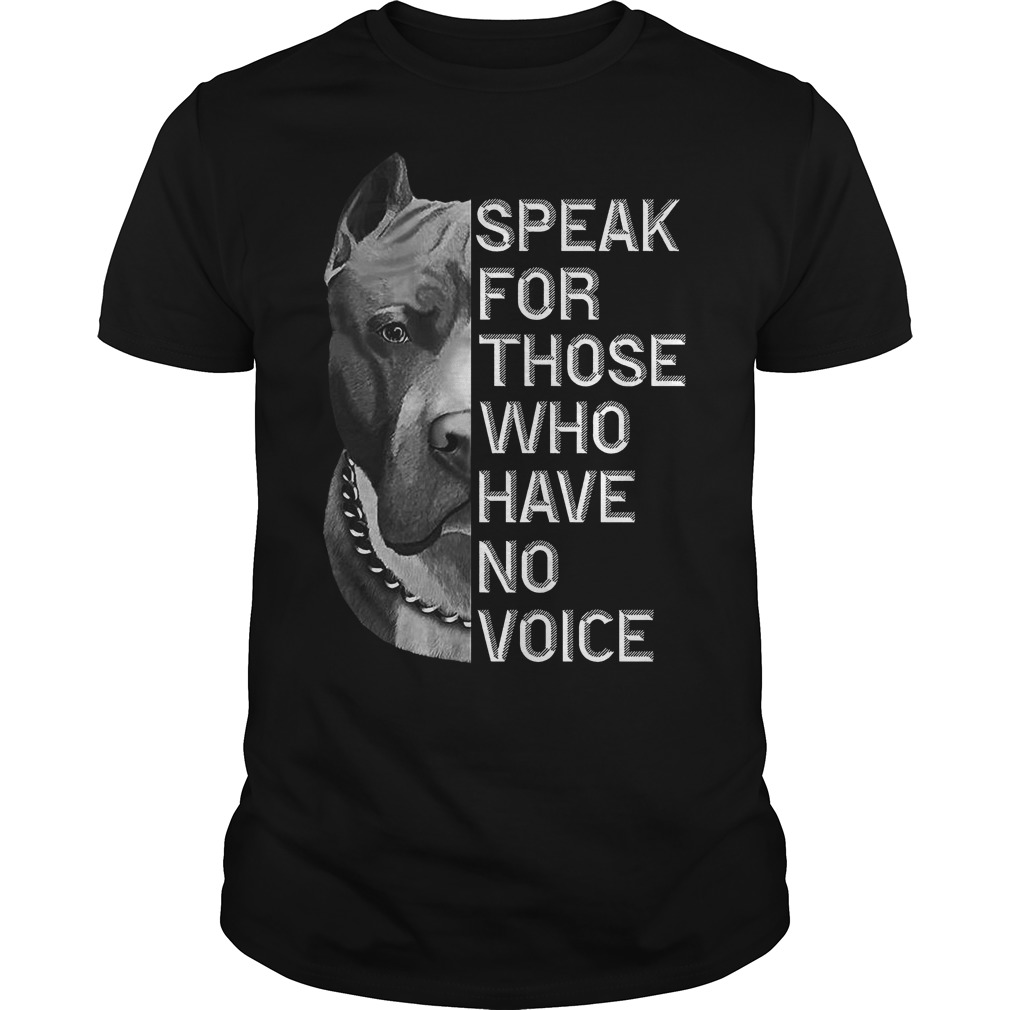 Speak for those who have no voice Pitbull classic guy