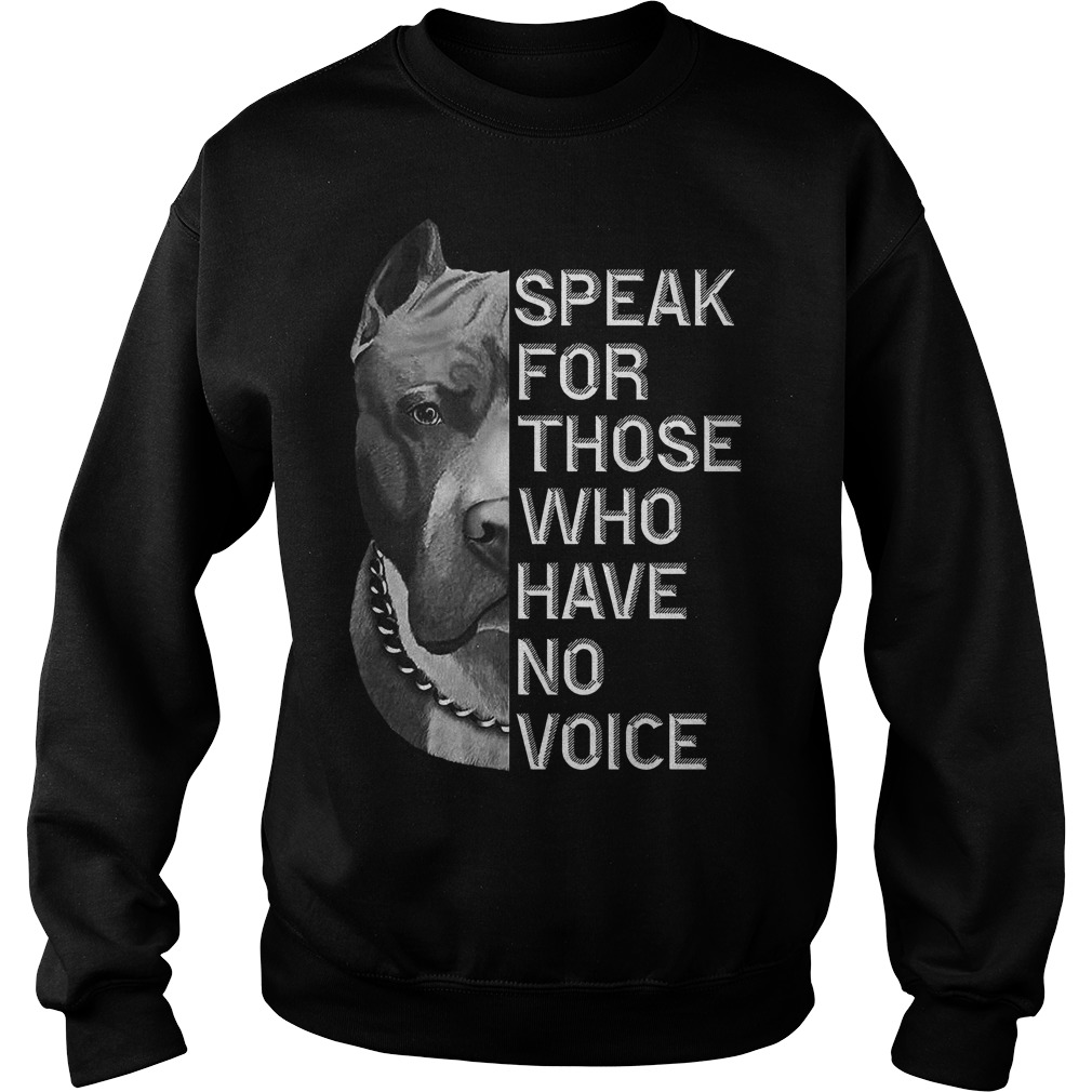 Speak for those who have no voice Pitbull sweater