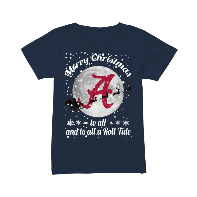 Merry Christmas to all and to all a Roll Tide Alabama Crimson Tide classic women