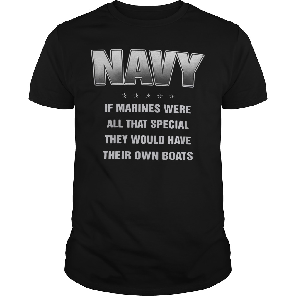 Navy if marines were all that special they would have their own boats classic guy