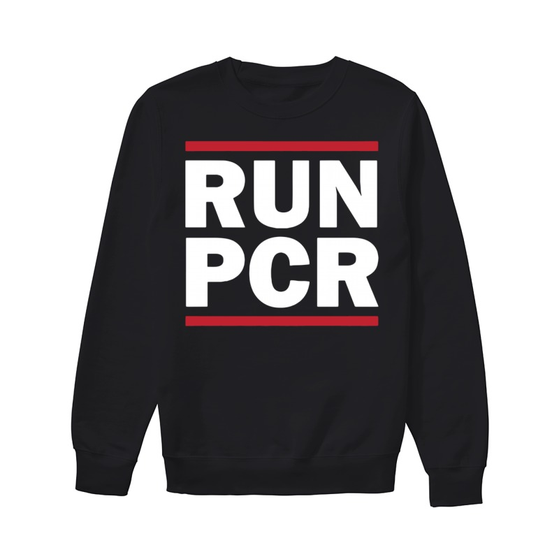 Run Pcr Biology sweater
