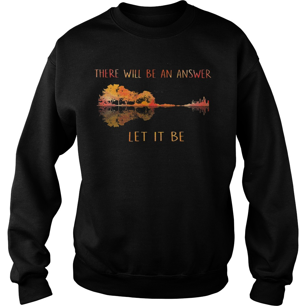 There will be an answer let it be guitar sweater