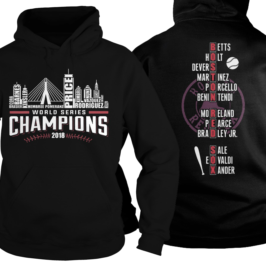 Boston Red is world series champions 2018 hoodie
