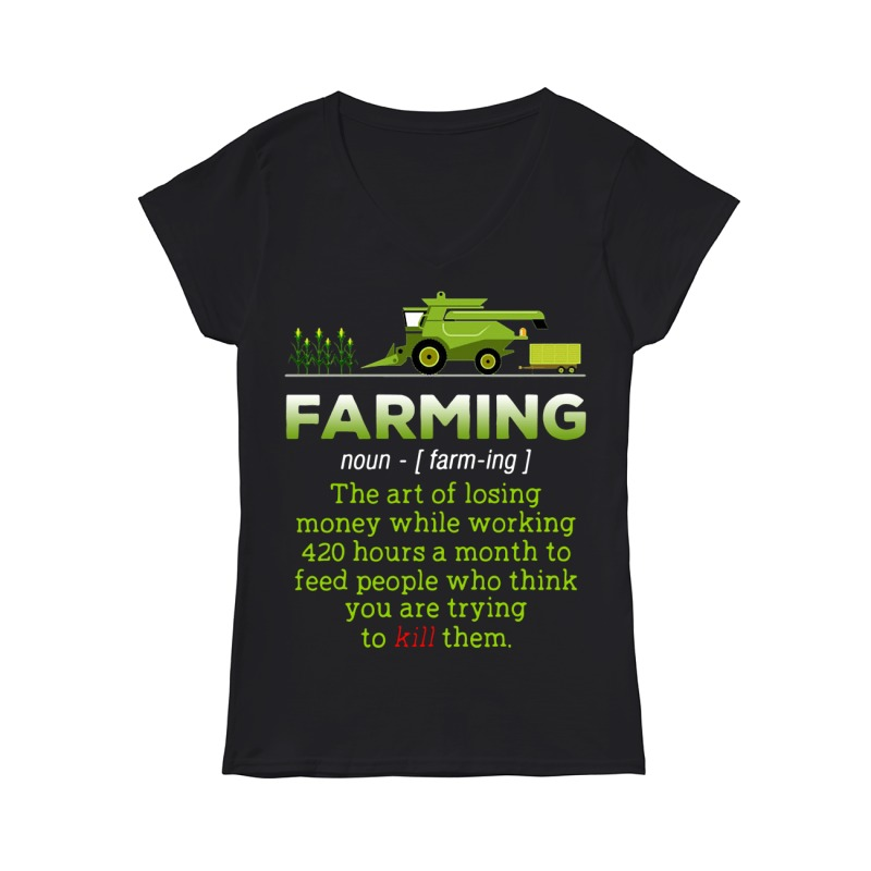 Farming the art of losing money while working V-neck