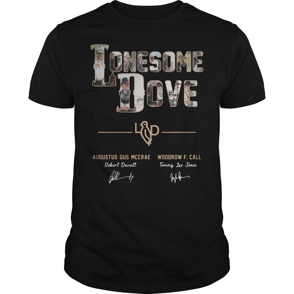 Lonesome Dove Augustus Gus Mccrae Robert Duvall Woodrow Call Tommy Lee Jones Shirt classic men