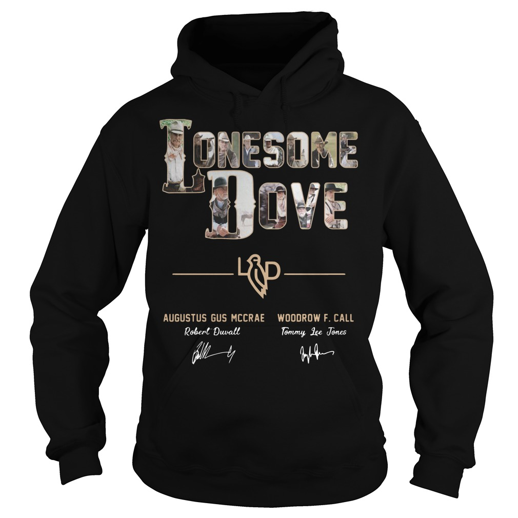 Lonesome Dove Augustus Gus Mccrae Robert Duvall Woodrow Call Tommy Lee Jones Shirt hoodie
