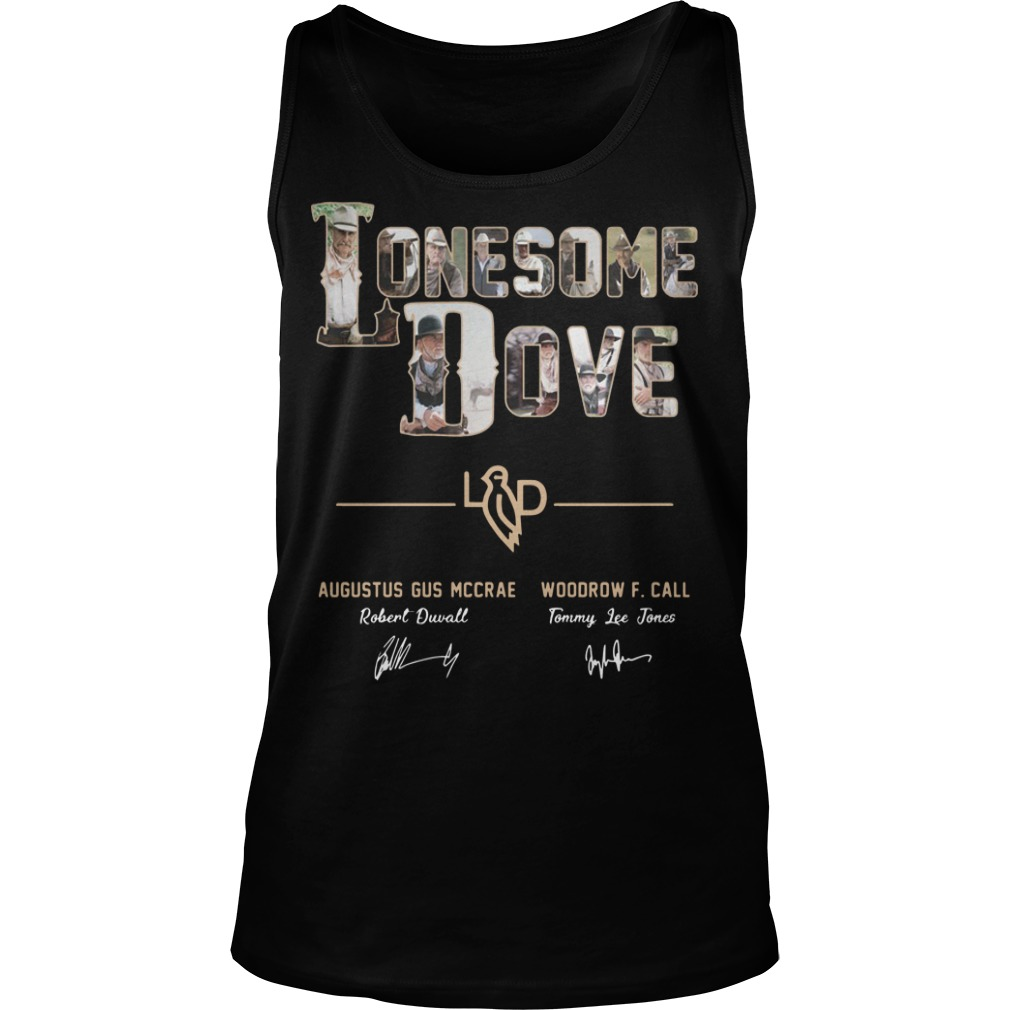 Lonesome Dove Augustus Gus Mccrae Robert Duvall Woodrow Call Tommy Lee Jones Shirt tank top