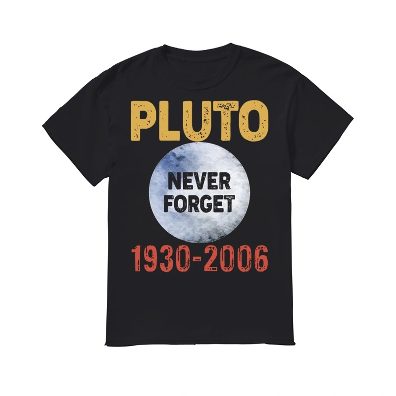 Pluto never forget 1930 - 2006 classic men