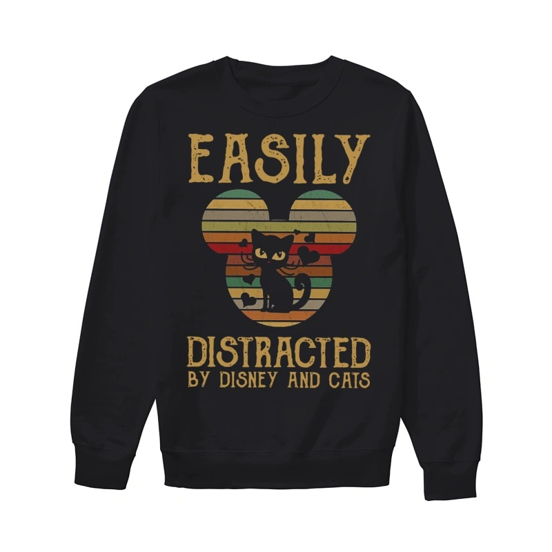 Easily distracted by Disney and cats shirtEasily distracted by Disney and cats sweater