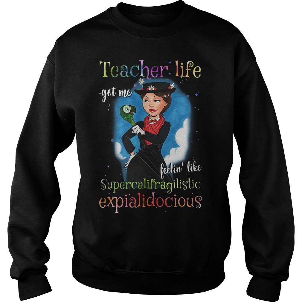 Teacher life got me feelin' like supercalifragilisticexpialidocious Mary Poppins sweater