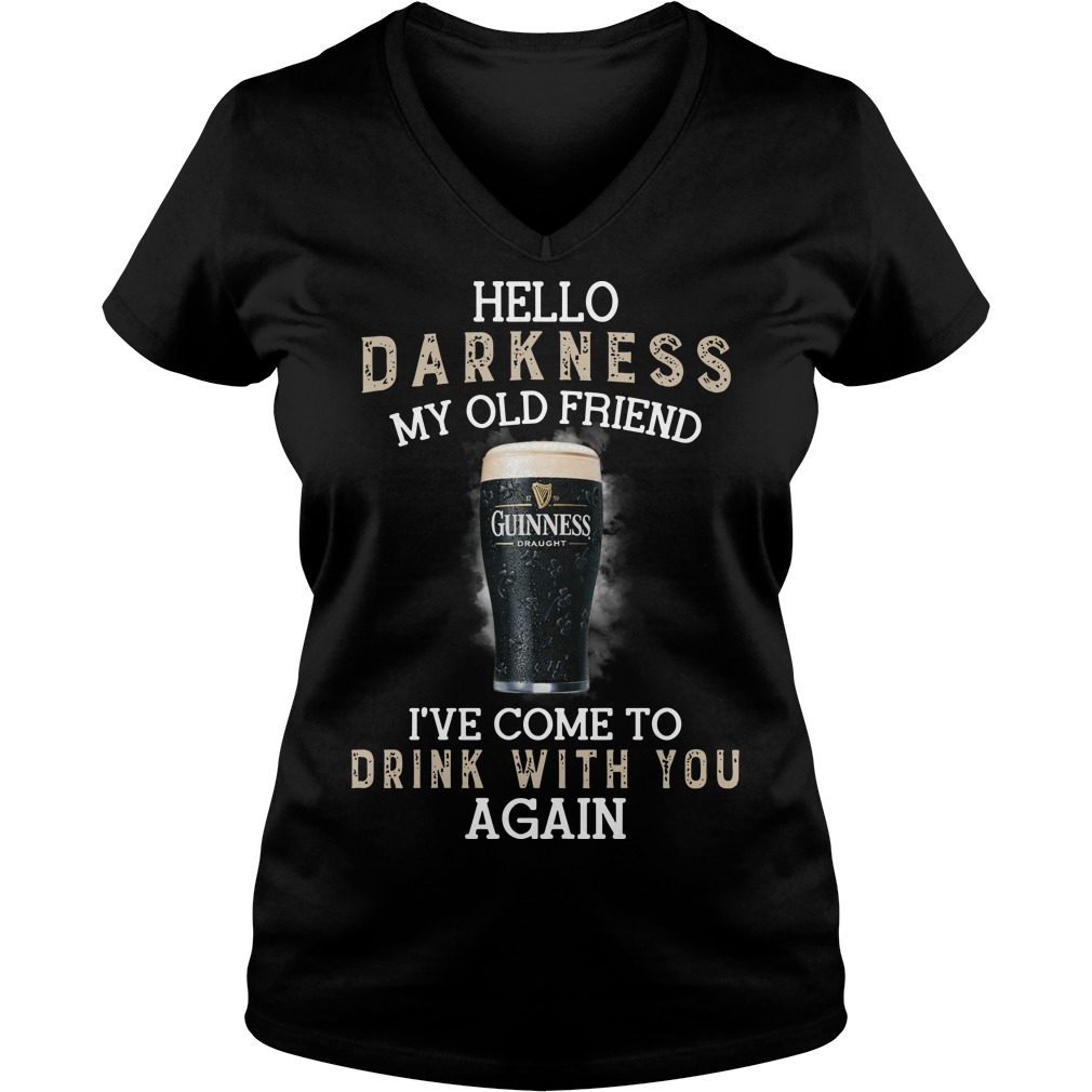 Guinness Draught beer hello darkness my old friend I've come to drink with you again V-neck