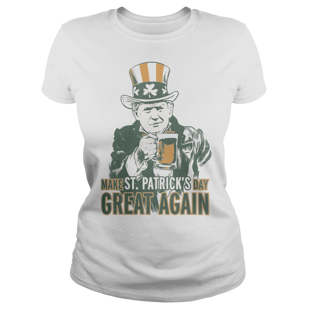 Make St patrick's day great again Trump ladies tee