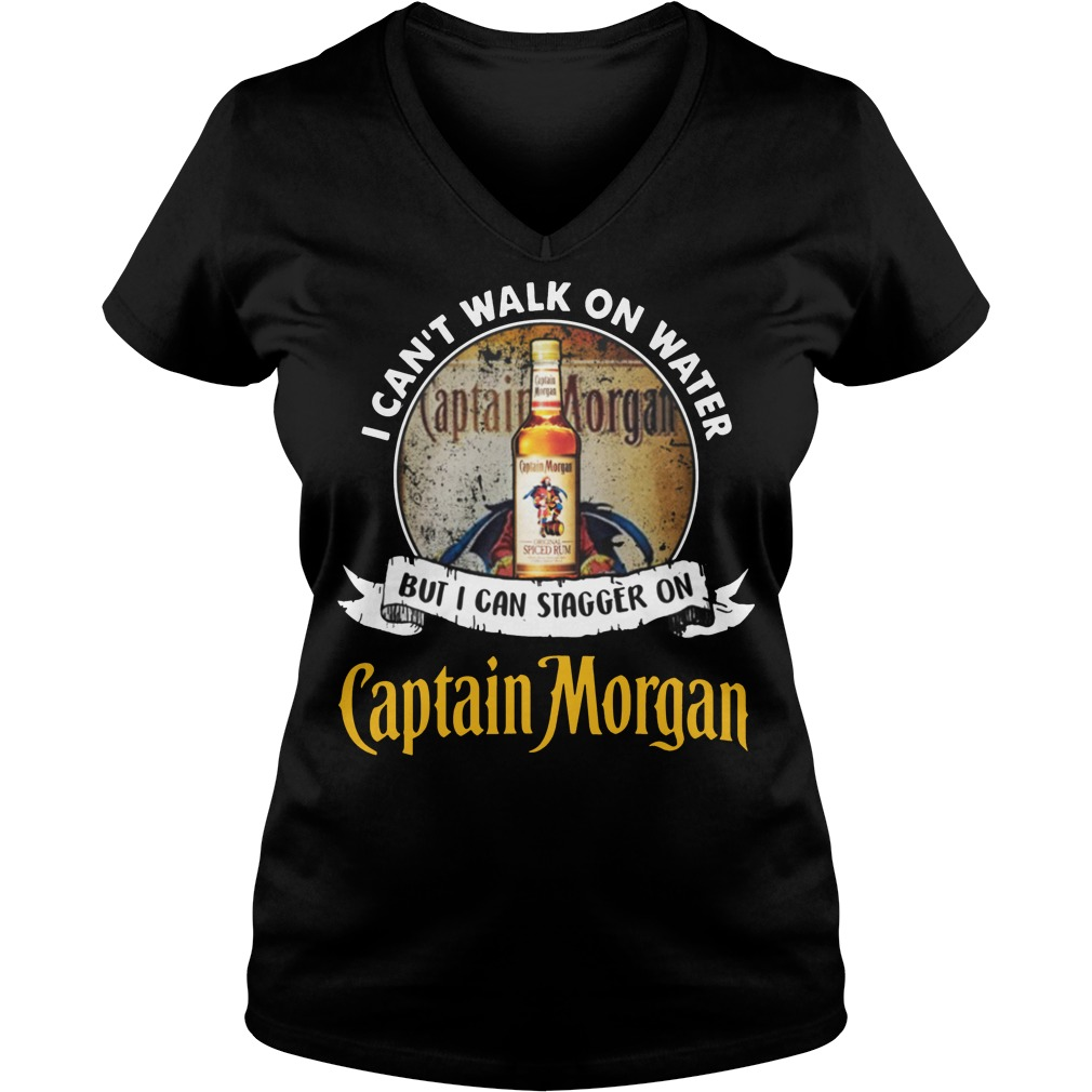 I can't walk on water but i can stagger on captain morgan rum V-neck