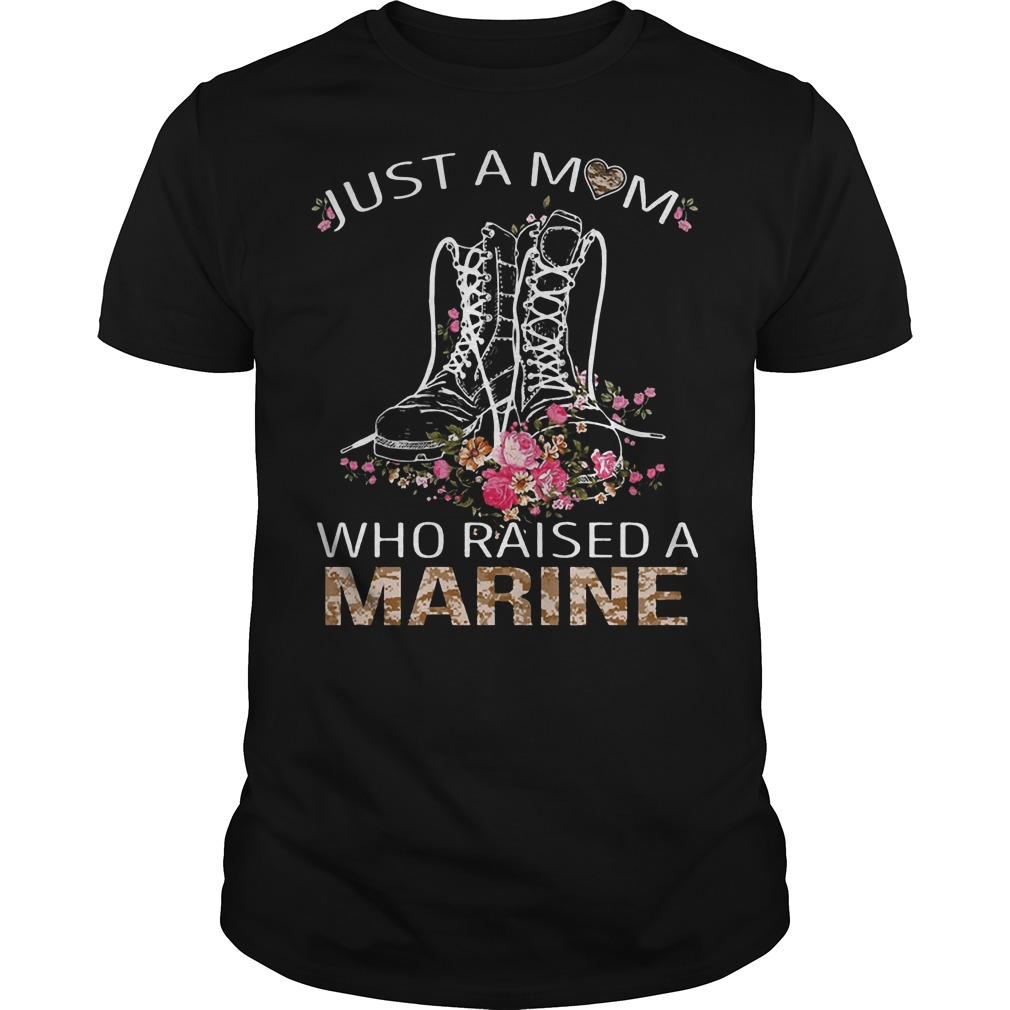 Just a mom who raised a Marine classic-men