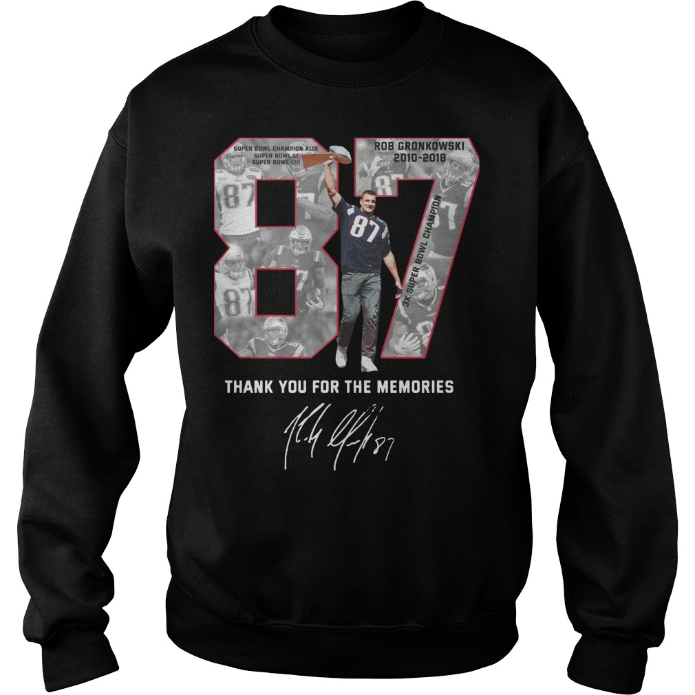 Thank you for the memories Rob Gronkowski 87 sweater