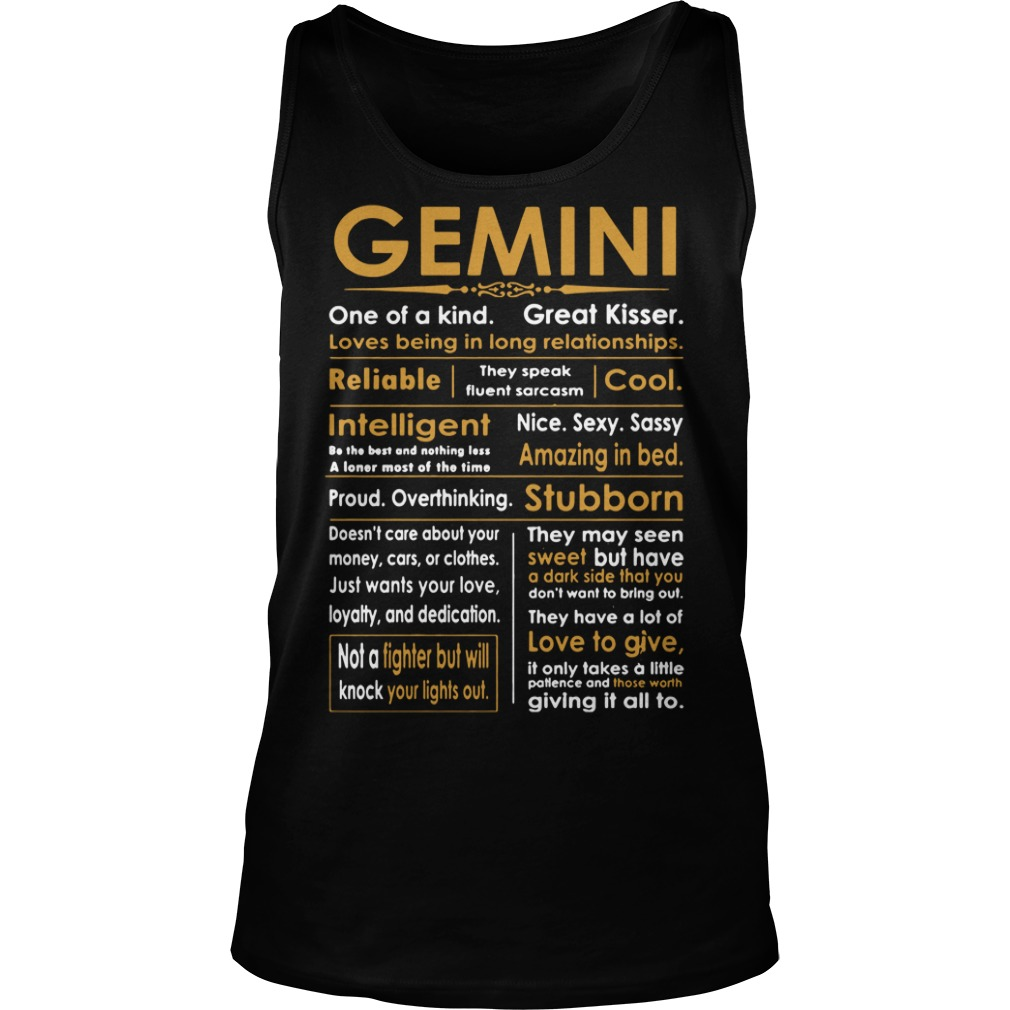 Gemini One Of Kind Great Kisser Loves Being In Long Relationships tank top