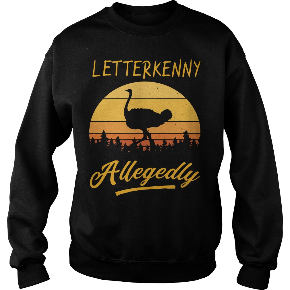 Letterkenny Allegedly Sunset Shirt, Hoodie, Sweater
