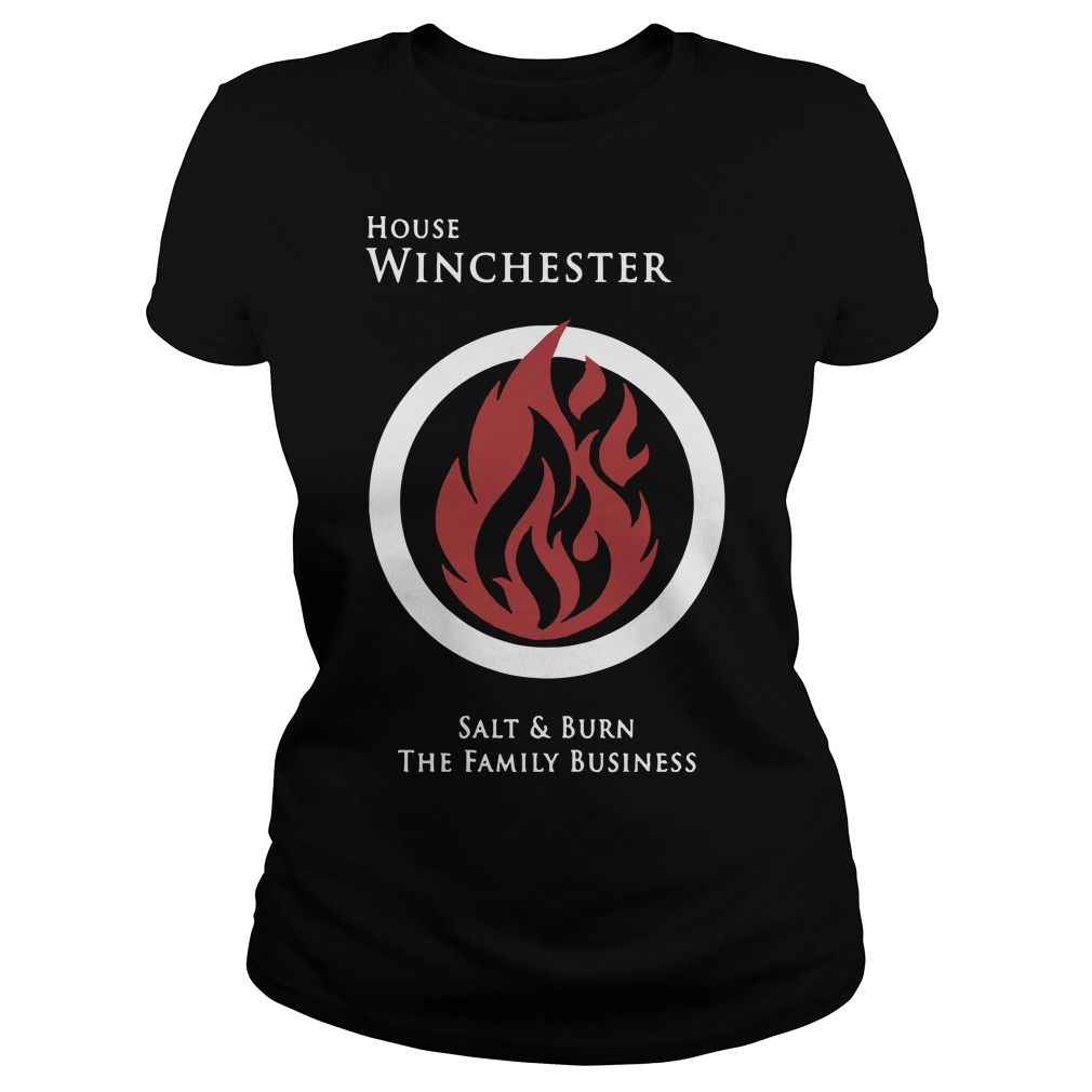 House Winchester salt and burn the family business ladies tee