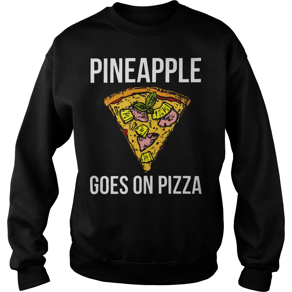 Pineapple goes on pizza sweater