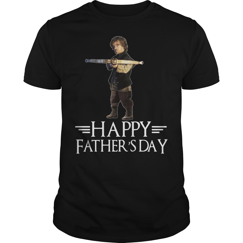 Tyrion Lannister happy fathers day classic men
