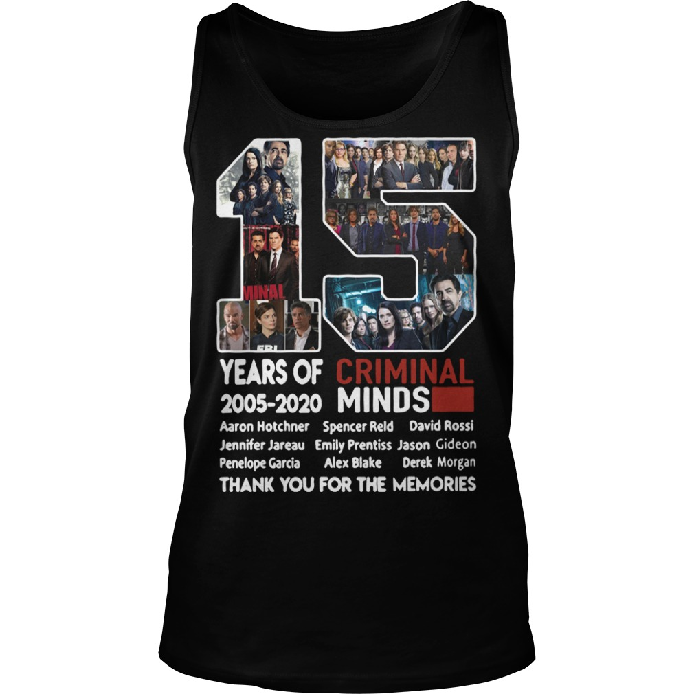 15 year of Criminal Minds 2005 2020 Thank you for the memories tank top