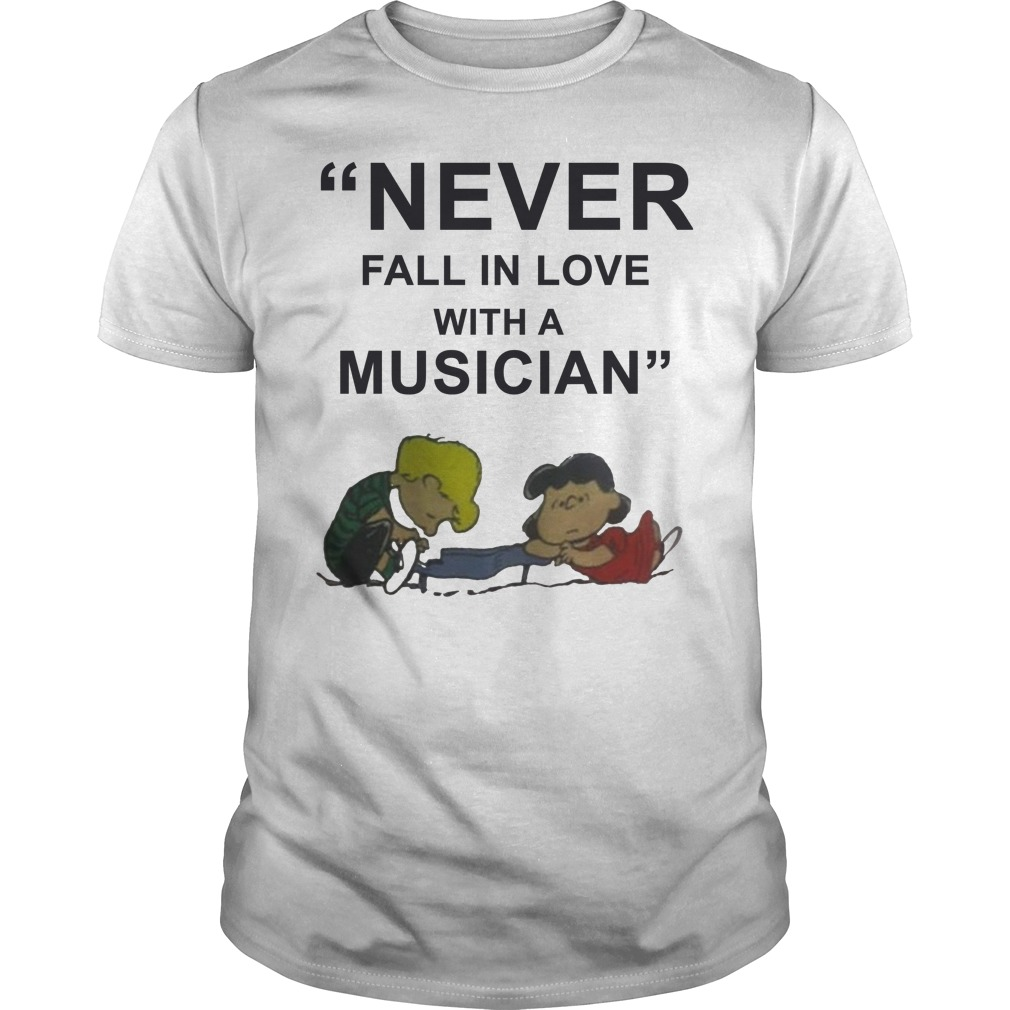 Never fall in love with a Musician Peanuts classic men