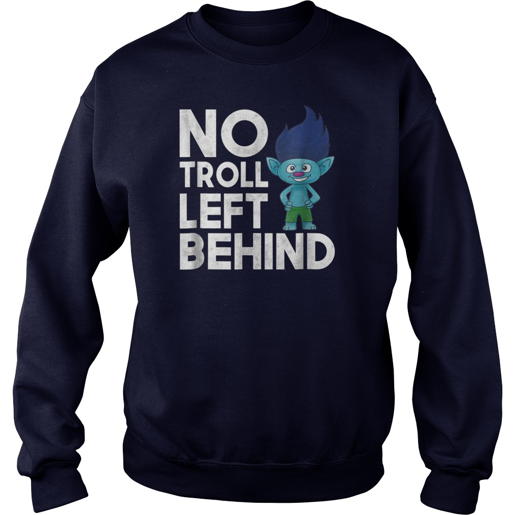 No troll left behind sweater