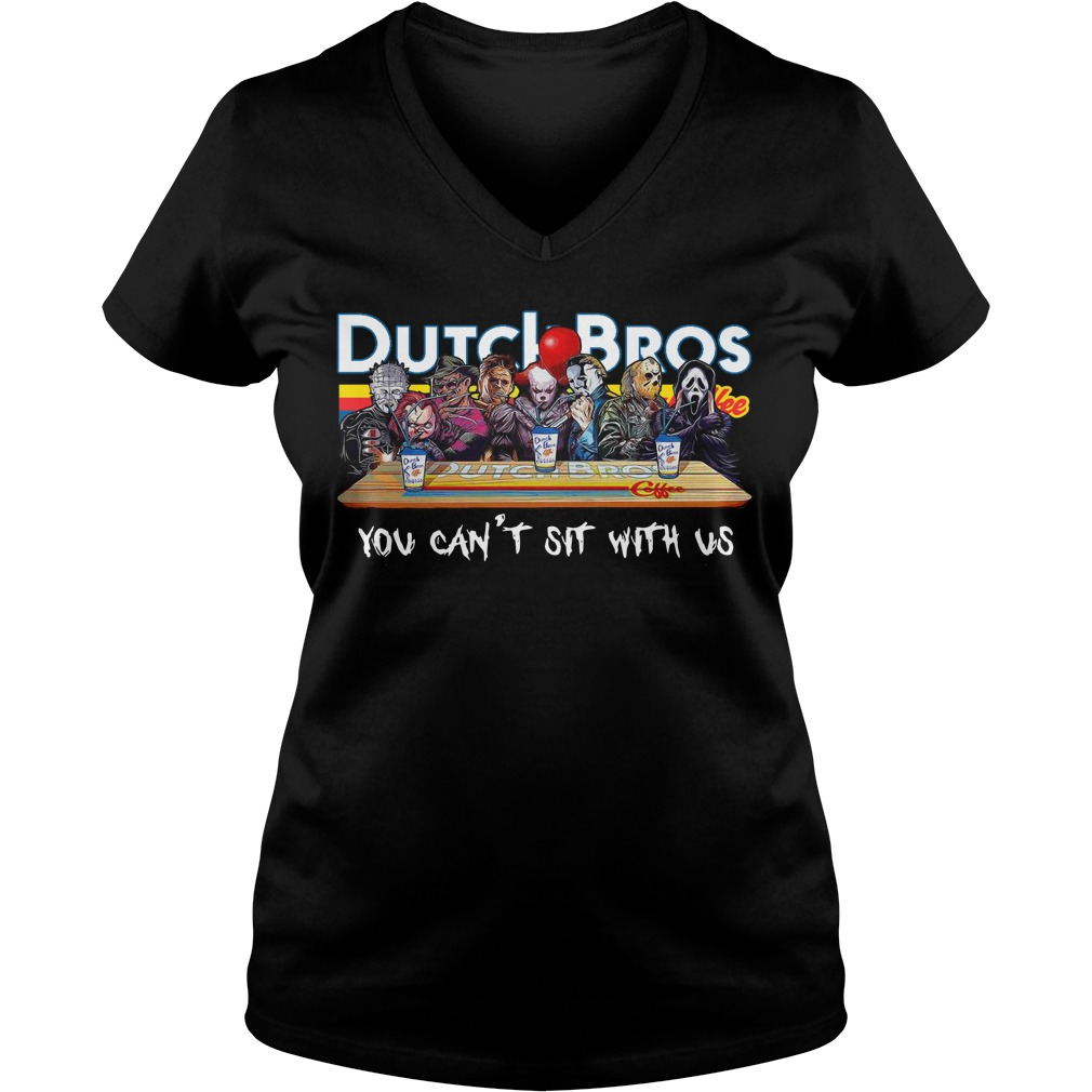 Horror characters you can't sit with us Dutch Bros coffee V-neck