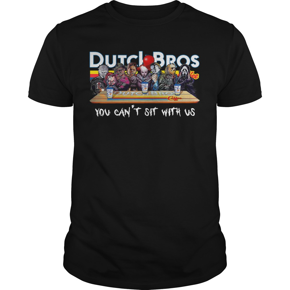 Horror characters you can't sit with us Dutch Bros coffee classic men