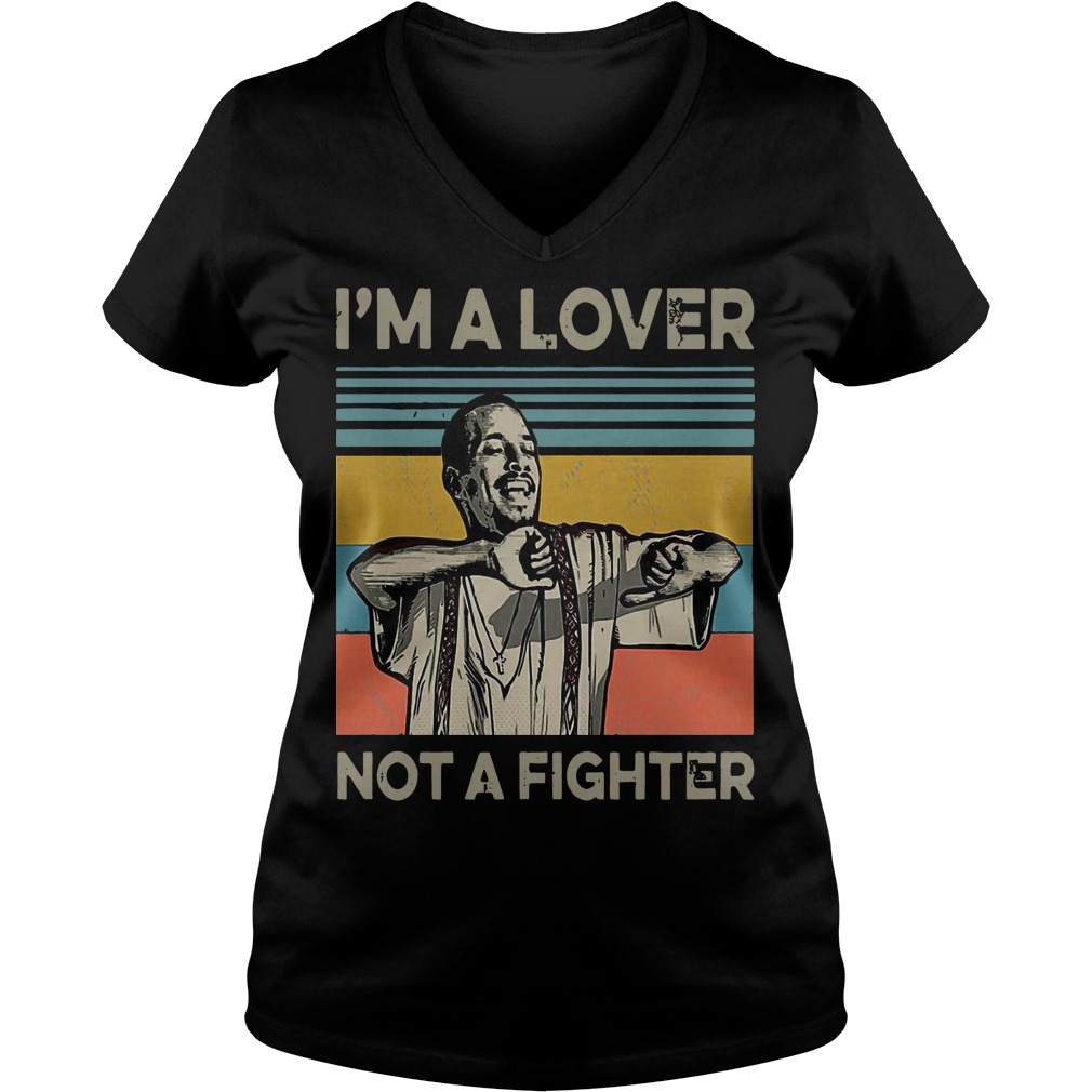 I'm a lover not a fighter blood in blood out retro V-neck