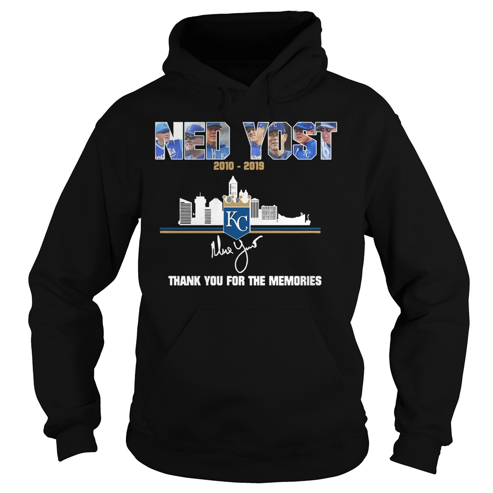 Kansas City Royals Ned Yost 2010 2019 thank you for the memories hoodie
