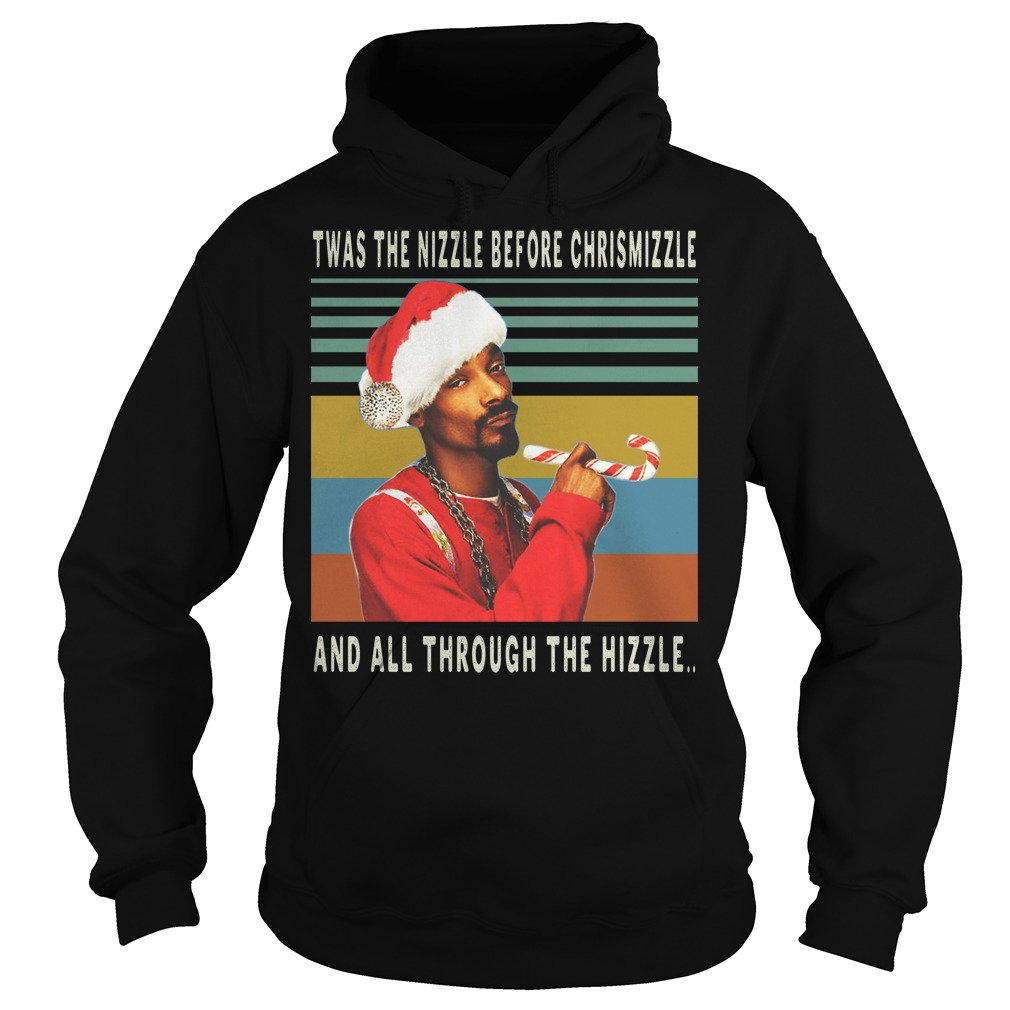 Twas the nizzle before christmizzle and all through the hizzle vintage hoodie