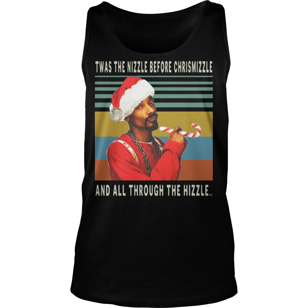 Twas the nizzle before christmizzle and all through the hizzle vintage tank top