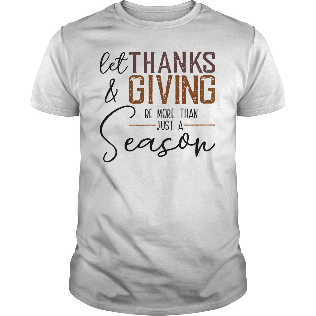 Let thanks and giving be more than just a Season classic men