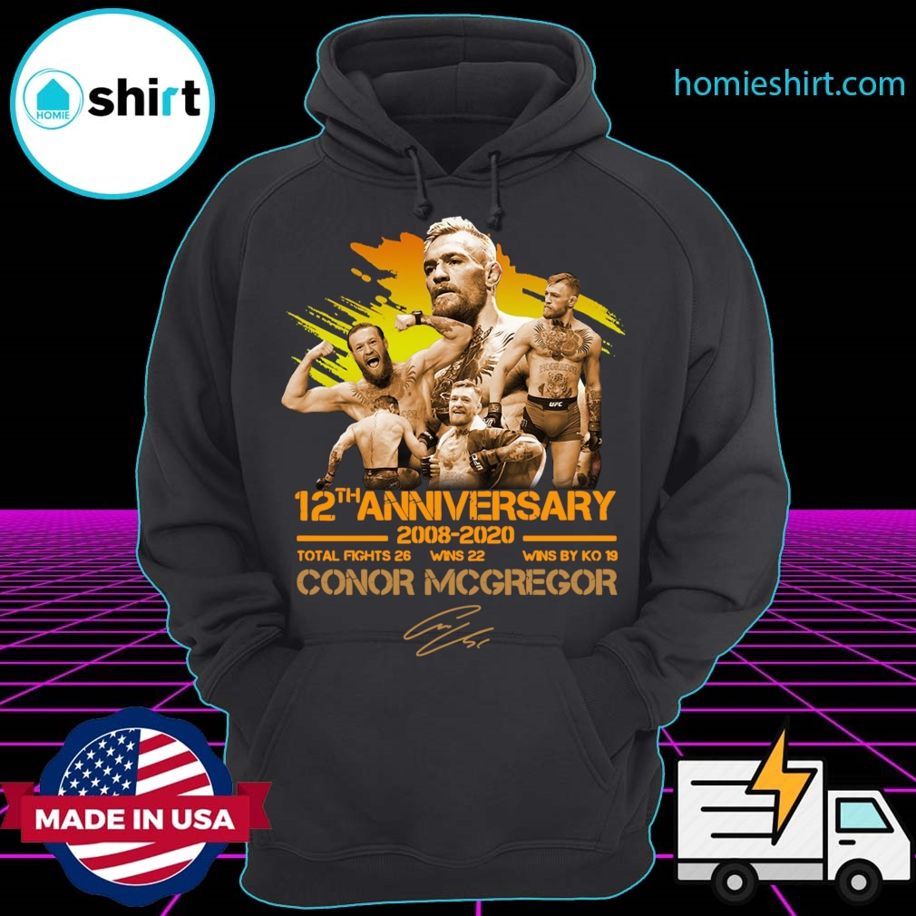 12th Anniversary 2008 -2020 Conor McGregor Shirt Hoodie
