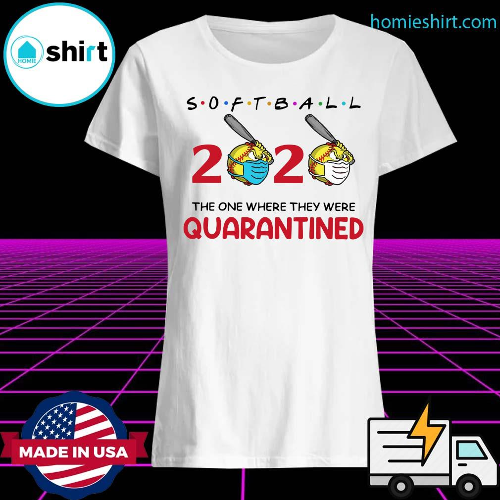 Softball 2020 the one where they were quarantined s Ladies