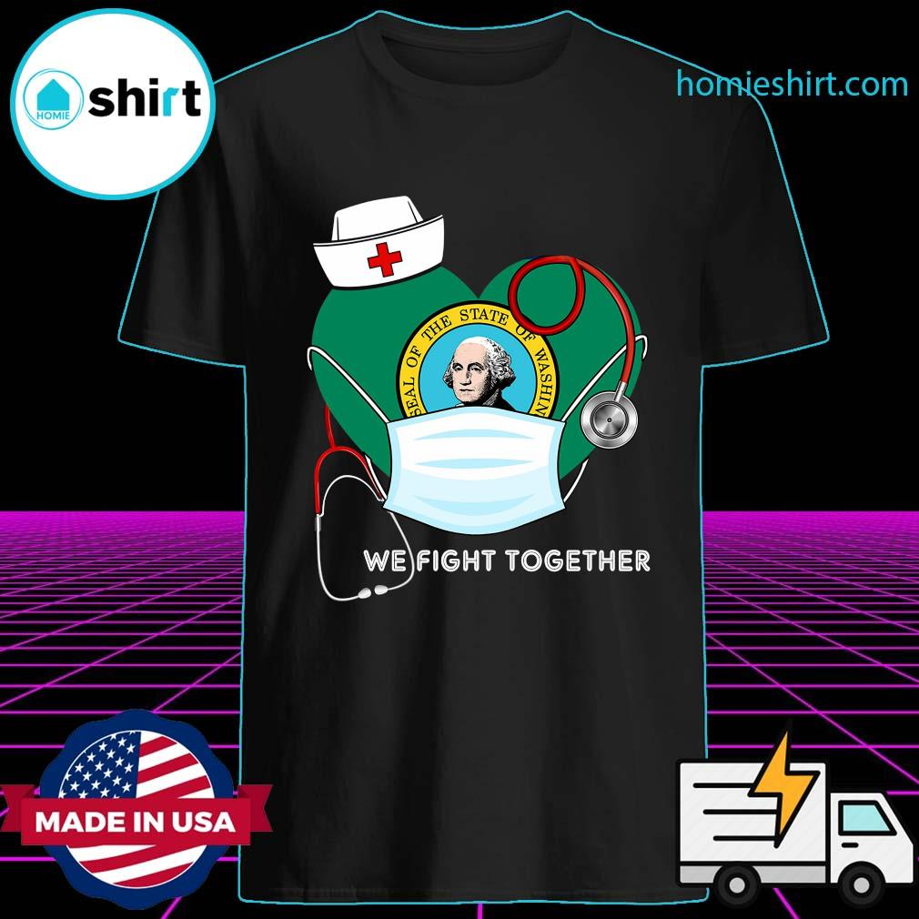 Seal Of The Of Washington We Fight Together Shirt